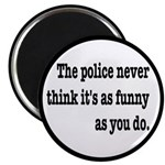 Cops Never Think It's Funny 2.25