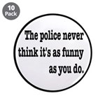 Cops Never Think It's Funny 3.5
