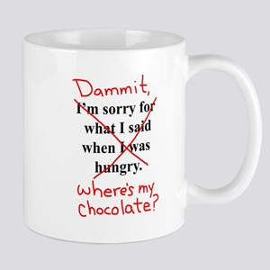 Dammit, Wheres My chocolate? Mugs