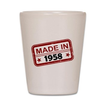 Stamped Made In 1958 Shot Glass