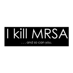 I kill MRSA Wall Decal