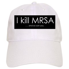 I kill MRSA Baseball Cap