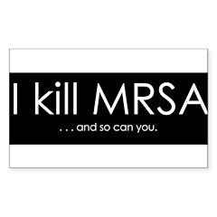 I kill MRSA Sticker (Rectangle)