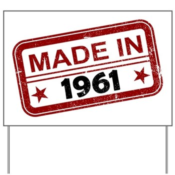 Stamped Made In 1961 Yard Sign