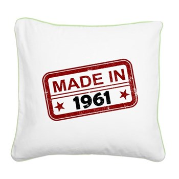 Stamped Made In 1961 Square Canvas Pillow