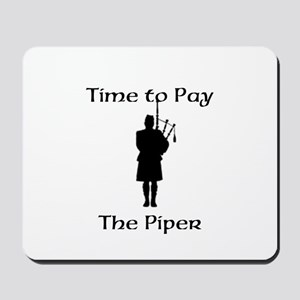 Pay the Piper Mousepad