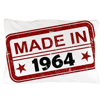 Stamped Made In 1964 Pillow Case