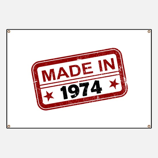 Stamped Made In 1974 Banner