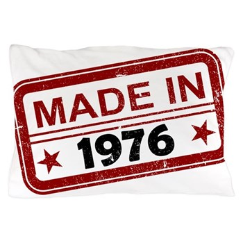 Stamped Made In 1976 Pillow Case
