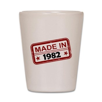 Stamped Made In 1982 Shot Glass