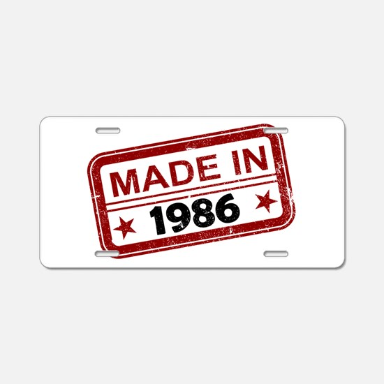 Stamped Made In 1986 Aluminum License Plate
