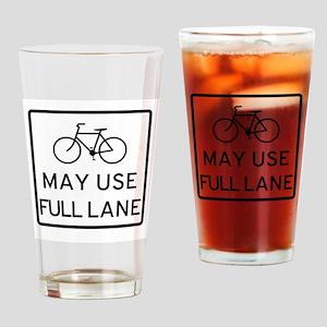 May Use Full Lane Drinking Glass