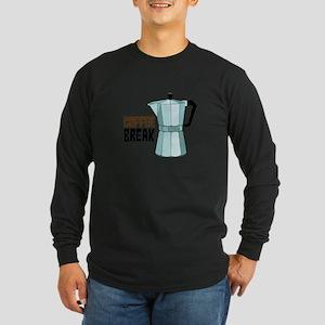 COFFEE BREAK Long Sleeve T-Shirt