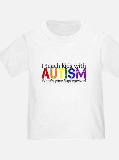 I teach kids with Autism T-Shirt
