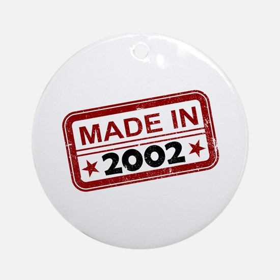 Stamped Made In 2002 Round Ornament