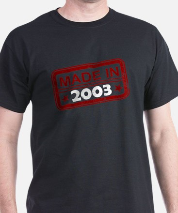 Stamped Made In 2003 T-Shirt