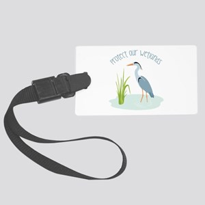 Protect Our Wetlands Luggage Tag