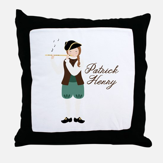 Patrick Henry Throw Pillow