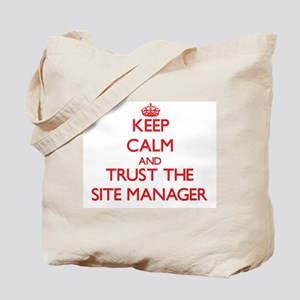 Keep Calm and Trust the Site Manager Tote Bag