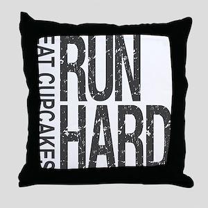 Run Hard Eat Cupcakes Throw Pillow