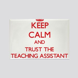 Keep Calm and Trust the Teaching Assistant Magnets