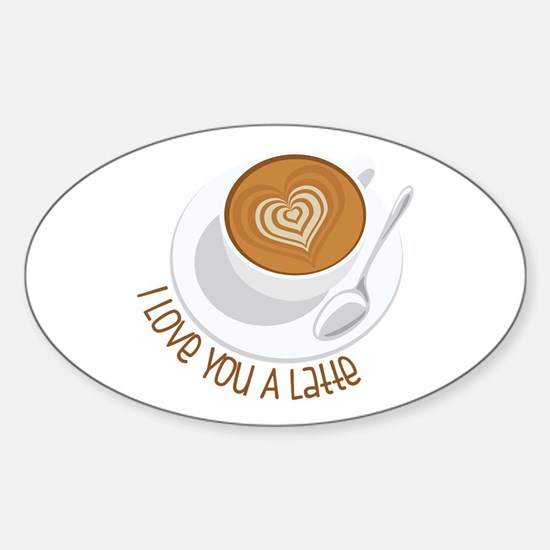 I Love You A Latte Decal