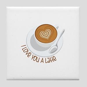 I Love You A Latte Tile Coaster