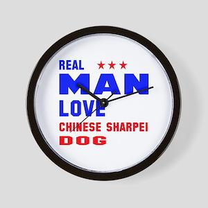 Real Man Love Chinese Sharpei Dog Wall Clock