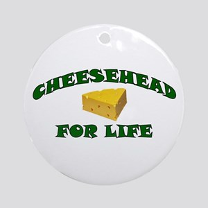 Cheesehead For Life Ornament (Round)