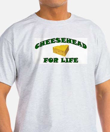 Cheesehead For Life T-Shirt