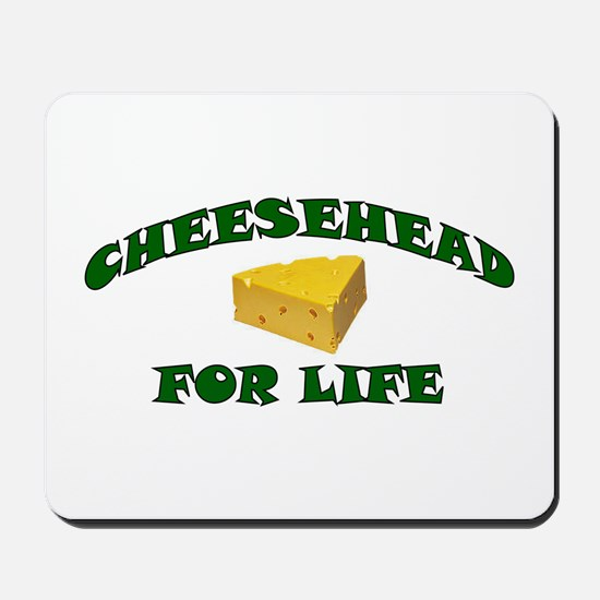 Cheesehead For Life Mousepad