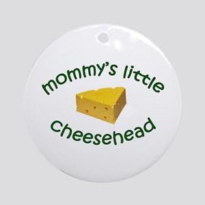Mommy's Cheesehead Ornament (Round)