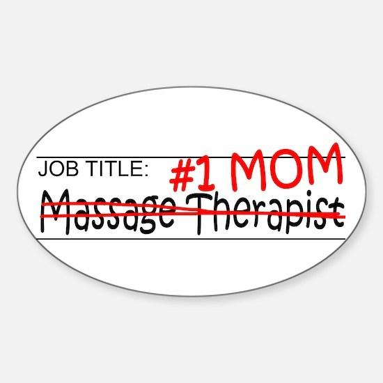 Job Mom Massage Therapist Sticker (Oval)