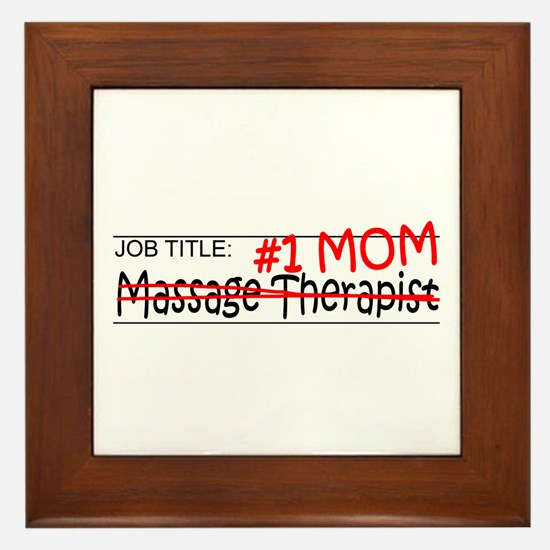 Job Mom Massage Therapist Framed Tile