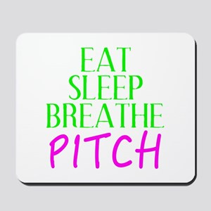 Eat Sleep Breathe Pitch Mousepad