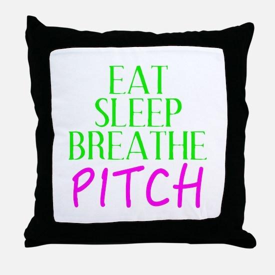 Eat Sleep Breathe Pitch Throw Pillow