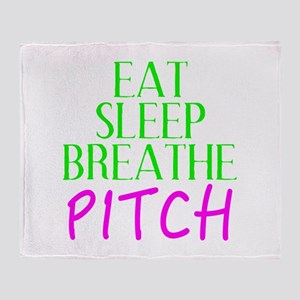 Eat Sleep Breathe Pitch Throw Blanket