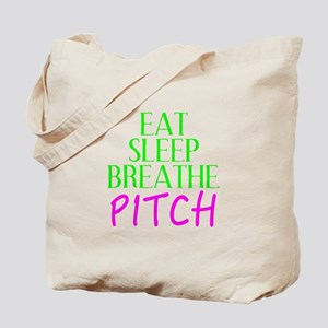 Eat Sleep Breathe Pitch Tote Bag