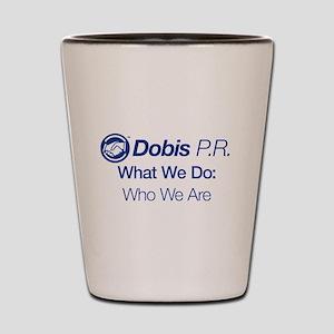 Dobis P.R. (Full) Shot Glass