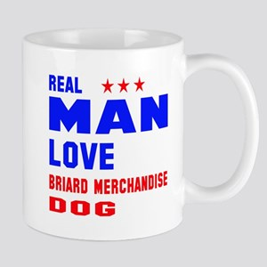 Real Man Love Briard Dog 11 oz Ceramic Mug