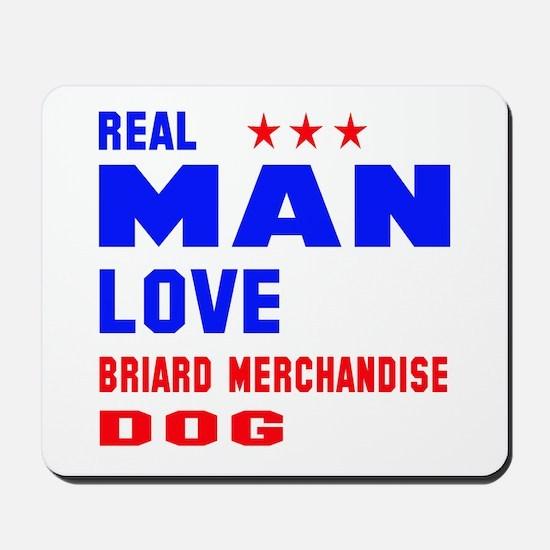 Real Man Love Briard Dog Mousepad