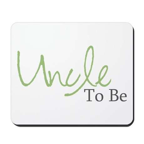 Uncle To Be (Green Script) Mousepad
