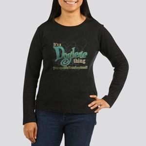 Its A Doylene Thing Long Sleeve T-Shirt