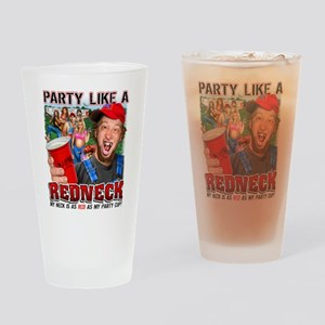 Party like a Redneck Drinking Glass