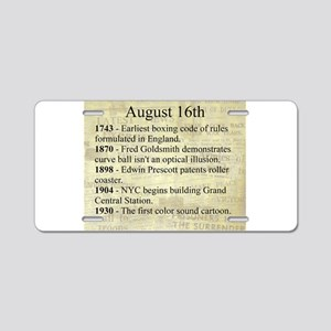 August 16th Aluminum License Plate