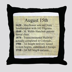 August 15th Throw Pillow