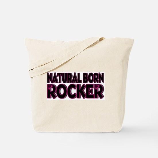 Natural Born Rocker Tote Bag