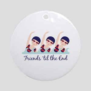 Friends til the End Ornament (Round)