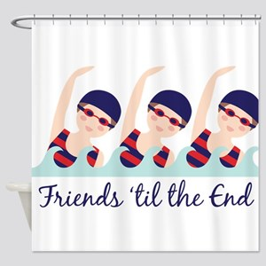 Friends til the End Shower Curtain