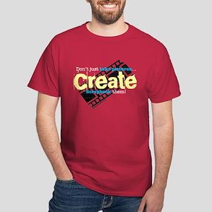 Create - Dark T's Dark T-Shirt